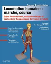 Locomotion humaine : marché, course - Couverture - Format classique