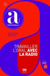 Travailler l'oral avec la radio ; B1 - Couverture - Format classique
