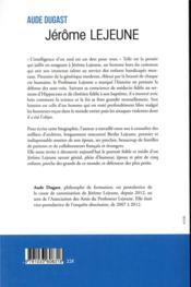 Jérôme Lejeune ; la liberté du savant - 4ème de couverture - Format classique