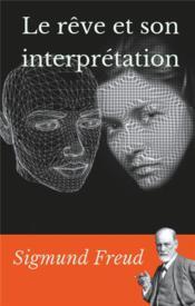 Le rêve et son interprétation - Couverture - Format classique