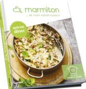 Marmiton spécial robot-cuiseur ; dîners vite prêts - Couverture - Format classique