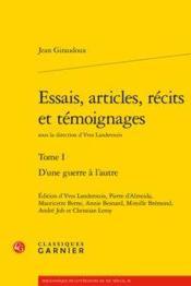 Essais, articles, récits et témoignages t.1 ; d'une guerre à l'autre - Couverture - Format classique