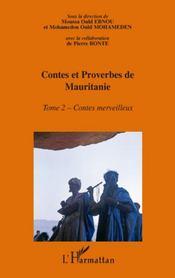Contes et proverbes de Mauritanie t.2 ; contes merveilleux - Intérieur - Format classique