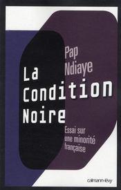 La condition noire - Intérieur - Format classique