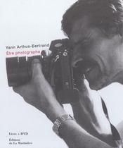 Etre photographe. + dvd - Intérieur - Format classique