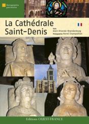 La cathédrale saint-denis - Couverture - Format classique