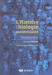 L'histoire de la biologie moléculaire - Intérieur - Format classique