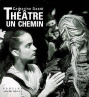 Théâtre, un chemin - Couverture - Format classique