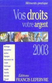 Vos droits votre argent 2003 - Couverture - Format classique