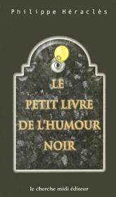 Le petit livre de l'humour noir - Intérieur - Format classique