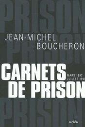 Carnets De Prison (Mars 1997-Juillet 1998) - Intérieur - Format classique