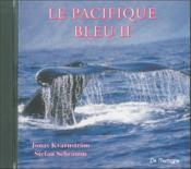 Le Pacifique Bleu Ii - Cd - Couverture - Format classique