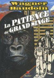 La patience du grand singe - Couverture - Format classique