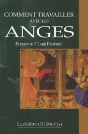Comment travailler avec les anges - Couverture - Format classique