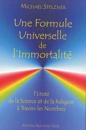 Une formule universelle de l'immortalité - Intérieur - Format classique
