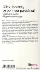 Le bonheur paradoxal ; essai sur la société d'hyperconsommation - 4ème de couverture - Format classique