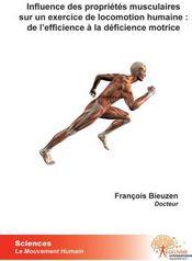 Influence des propriétés musculaires sur un exercice de locomotion humaine ; de l'efficience à la déficience motrice - Couverture - Format classique