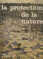 La protection de la nature - Couverture - Format classique