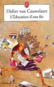 L'éducation d'une fée - Couverture - Format classique