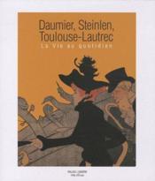 Daumier, Steinlein, Toulouse-Lautrec - Couverture - Format classique