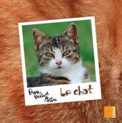 PEAU, POILS ET PATTES ; le chat - Couverture - Format classique