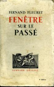 Fenetre Sur Le Passe. - Couverture - Format classique