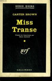 Miss Transe. ( Cutie Wins A Corpse ). Collection : Serie Noire N° 572 - Couverture - Format classique