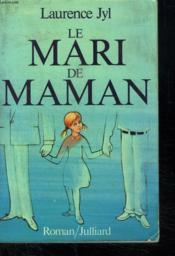Le Mari De Maman. - Couverture - Format classique
