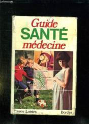 Guide Sante Medecine. - Couverture - Format classique
