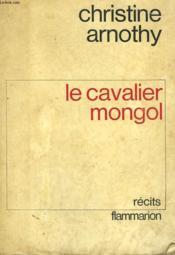 Le Cavalier Mongol. - Couverture - Format classique