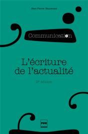 L'écriture de l'actualité (2e édition) - Couverture - Format classique
