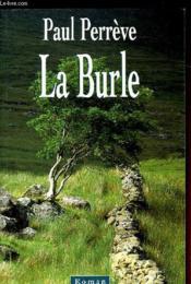 La Burle - Couverture - Format classique