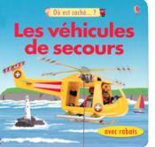 Les véhicules de secours - Couverture - Format classique