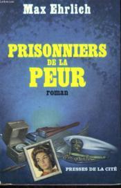 Prisonniers De La Peur - Couverture - Format classique
