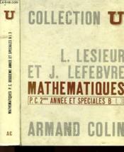 Mathematiques - Tome 3 - P.C. Deuxieme Anne Et Speciales B - Couverture - Format classique