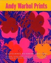 Andy warhol prints catalogue raisonne - Couverture - Format classique