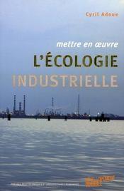 Mettre en oeuvre l'écologie industrielle - Intérieur - Format classique