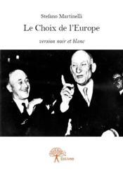 Le choix de l'Europe - Couverture - Format classique