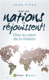 Que les nations se réjouissent ! - Couverture - Format classique