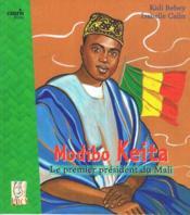 Modibo Keita, le premier président du Mali - Couverture - Format classique