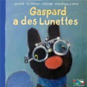 Gaspard a des lunettes - Couverture - Format classique