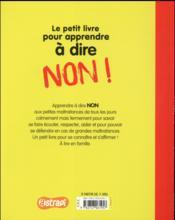 Le petit livre pour apprendre à dire non ! - 4ème de couverture - Format classique