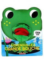 La grenouille à grande bouche - Couverture - Format classique