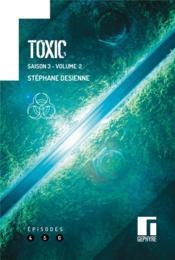Toxic saison 3 t.2 - Couverture - Format classique