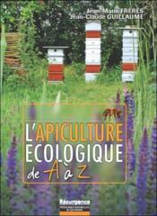 L'apiculture écologique de A à Z - Couverture - Format classique