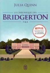 La chronique des Bridgerton ; t.5 et t.6 - Couverture - Format classique