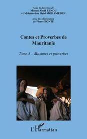 Contes et proverbes de Mauritanie t.3 ; maximes et proverbes - Intérieur - Format classique