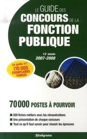 Le guide des concours de la fonction publique (édition 2007-2008) - Intérieur - Format classique