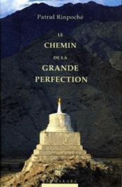 Le chemin de la grande perfection - Couverture - Format classique