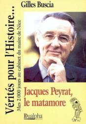 Jacques peyrat, le matamore - Couverture - Format classique